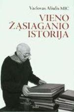 Aliulis, Vaclovas. Vieno žąsiaganio istorija. - Vilnius, 2007. Knygos viršelis