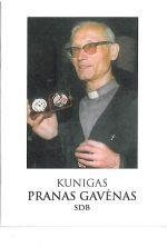 Kunigas Pranas Gavėnas. - Punskas, 2014. Knygos viršelis