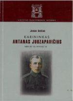Aničas, Juozas. Karininkas Antanas Juozapavičius 1894 02 13 - 1919 02 13. - Vilnius, 2004. Knygos višelis