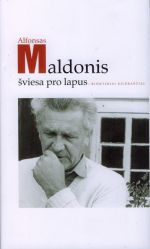 Maldonis, Alfonsas. Šviesa pro lapus. - Vilnius, 2009. Knygos viršelis