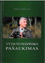 Nedzinskas, Antanas. Vytauto Nedzinsko pašaukimas. - Vilnius, 2005. Knygos viršelis