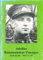 Ramanauskaitė-Skokauskienė, Auksė, Čeplinskas, Alytis. Adolfas Ramanauskas-Vanagas. - Alytus, 2000. Knygos viršelis